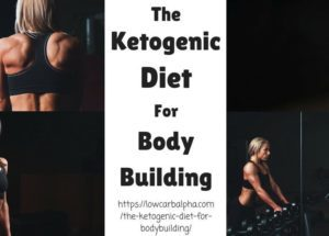 Ketogenic Diet For Bodybuilding – Strip Fat & Preserve Muscle