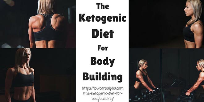 Ketogenic Diet for Bodybuilding - Strip Fat & Preserve Muscle