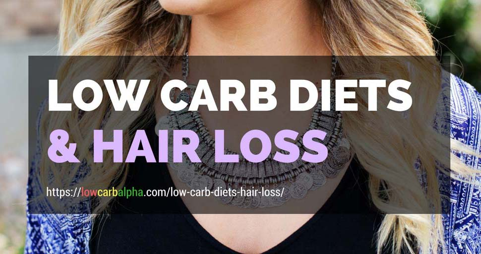Low Carb Diets Hair Loss