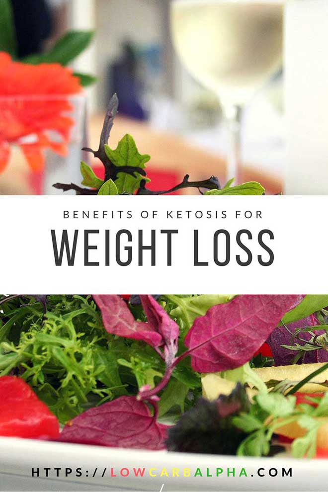 Benefits of ketosis for weight loss