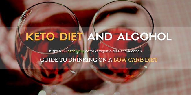 Ketogenic Diet and Alcohol
