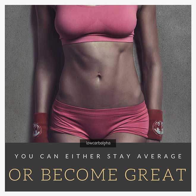 You can either stay average or become great quote
