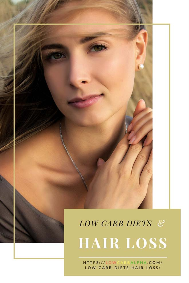 Low carb diets & hair loss