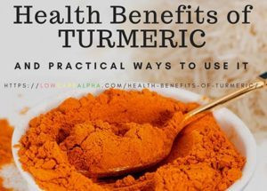 Health Benefits of Turmeric and 10 Practical Ways to use it