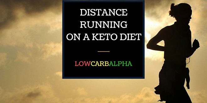 Distance Running on a Ketogenic Diet