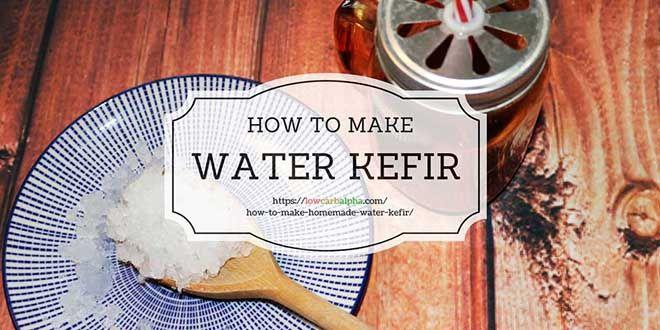 How to Make Homemade Water Kefir, Health Benefits & Second ...