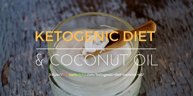 Ketogenic Diet and Coconut Oil