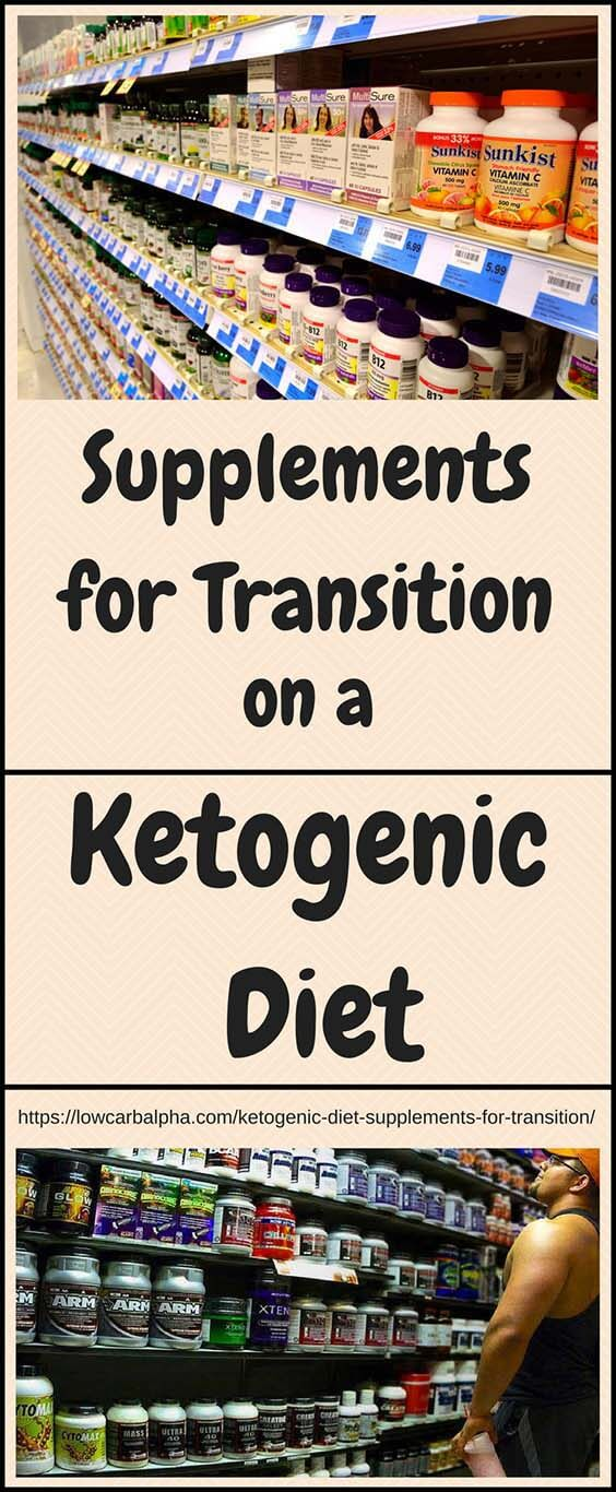 Ketogenic Diet Supplements for Transition #lowcarb #keto #LCHF #lowcarbalpha