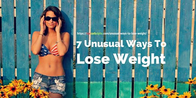Unusual Ways To Lose Weight