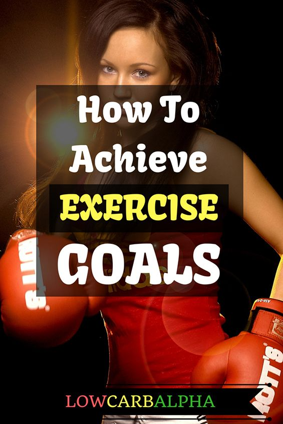 How to achieve exercise goals. Setting fitness goals for weight loss #lowcarb #fatloss #weightloss #lowcarbalpha