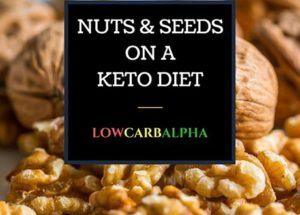 Nuts and Seeds on a Ketogenic Diet