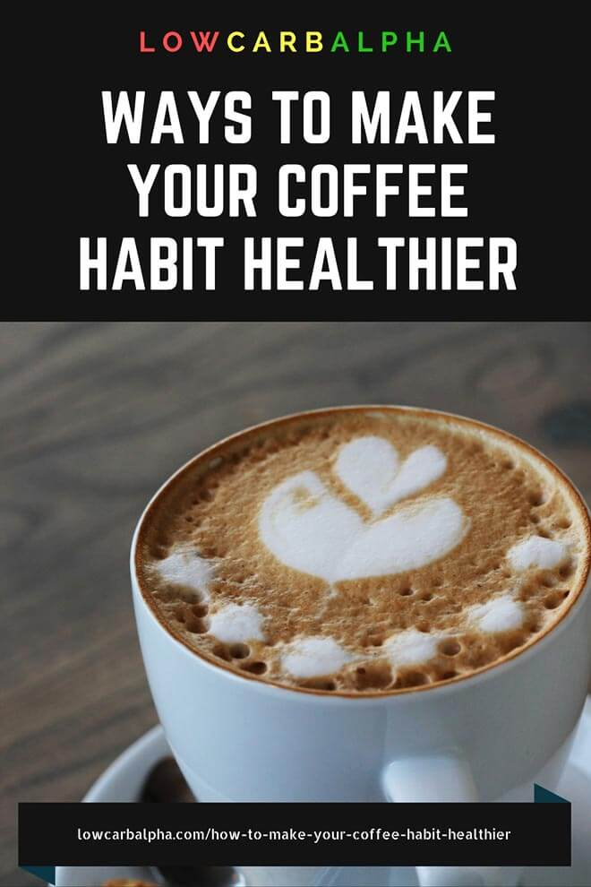 Make coffee habit healthier #health #nutrition #loseweight #lowcarbalpha