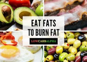 Eat Healthy Fat to Burn Fat Fast