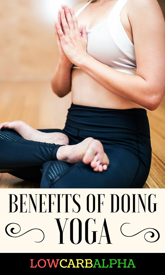 History and Benefits of Practicing Yoga #yoga #exercise #stretching #lowcarbalpha
