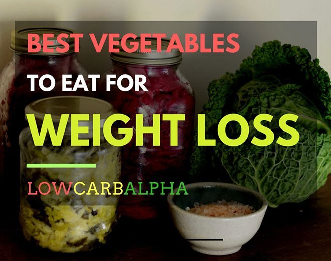 Best Vegetables to Eat for Weight Loss
