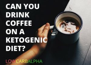 Can You Drink Coffee on a Ketogenic Diet?