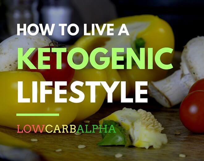 Living a Ketogenic Diet Lifestyle