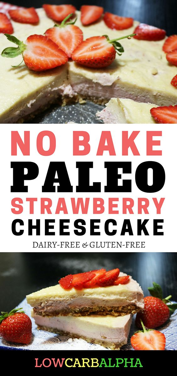 No bake paleo strawberry cheesecake recipe. Dairy free and gluten free #paleo #glutenfree #dairyfree #lowcarbalpha