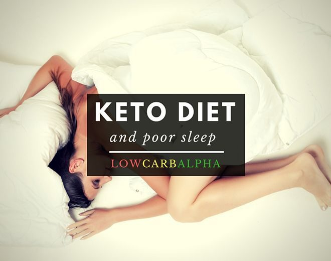 The Ketogenic Diet and Poor Sleep