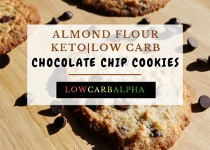 Almond Flour Keto Chocolate Chip Cookies Recipe