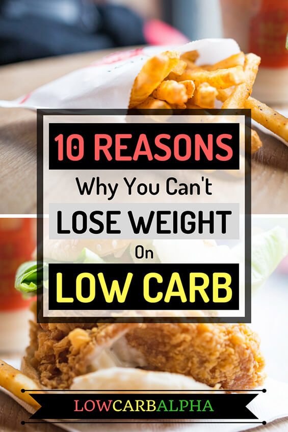 10 reasons why you can't lose weight on low carb #lowcarb #keto #lchf #lowcarbalpha
