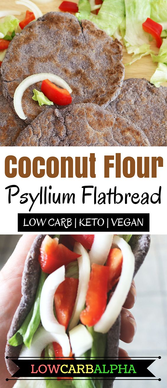 Coconut Flour Psyllium Flatbread Recipe. Low Carb, Keto, and Vegan-Friendly #lowcarb #keto #vegan #lowcarbalpha
