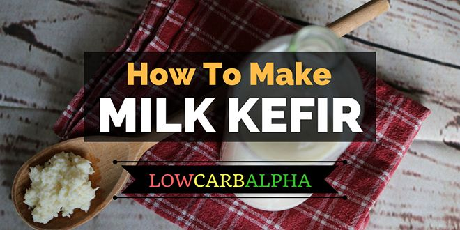 How to make Milk Kefir – Second Fermenting Probiotics Benefits