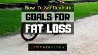 Setting Realistic Goals for Fat Loss
