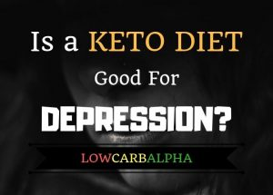 The Ketogenic Diet for Depression and Anxiety