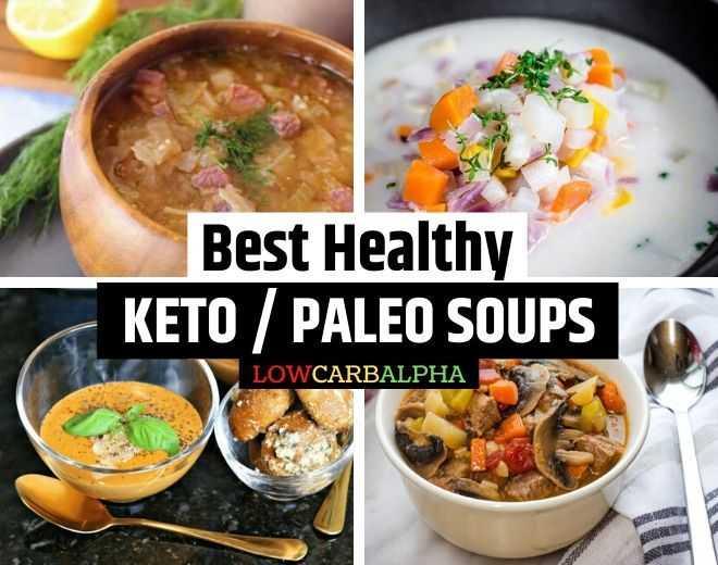 Best Healthy Paleo Keto Soups